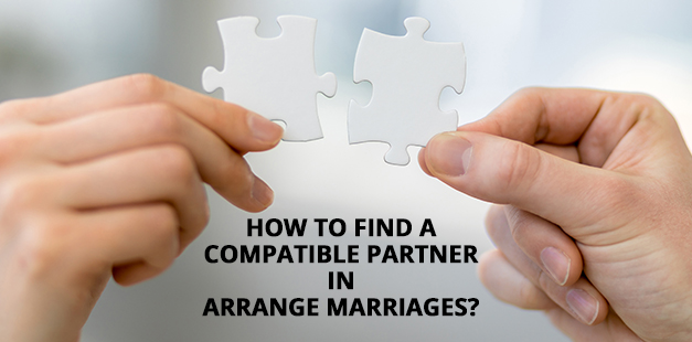 how-to-find-a-compatible-partner-in-arrange-marriages